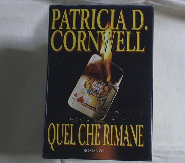 Quel che rimane / Patricia Cornwell Milano : E, 1999